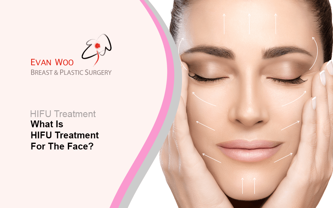 What is HIFU Treatment for the Face?
